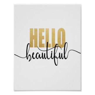 Hello Beautiful Gold and Black Poster