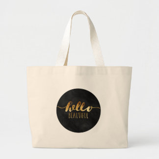 Hello Beautiful Gold Text Large Tote Bag