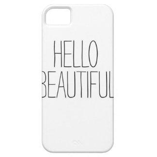 Hello Beautiful Iphone 5 Case