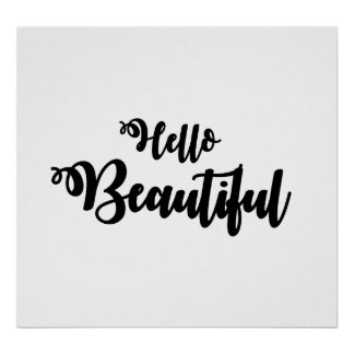 """Hello Beautiful"" Quote Poster Typography Script"