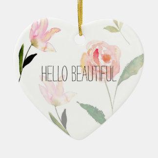 Hello Beautiful Watercolor Floral Ceramic Heart Ornament