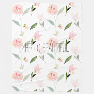 Hello Beautiful Watercolor Floral pink garden chic Fleece Blanket