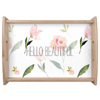 Hello Beautiful Watercolor Floral Serving Tray
