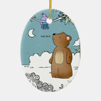 Hello Bird said Mr Bear - ornament
