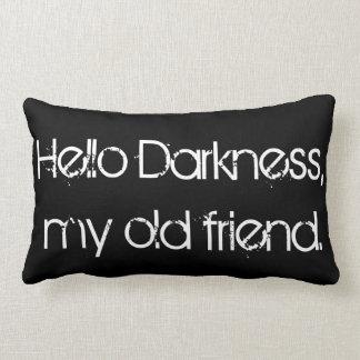 Hello Darkness, My Old Friend Lumbar Cushion