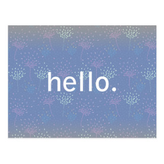 """""""Hello"""" Ethereal Flowers Post Card"""
