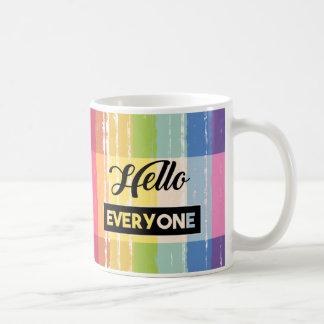Hello Everyone Gender Equality Coffee Mug