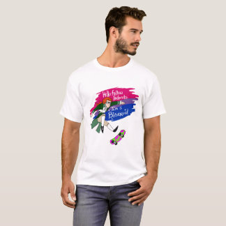 Hello Fellow Federals Im a Bisexual T-Shirt