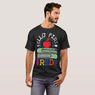 Hello First Grade 1st Grader Back To School T-Shirt