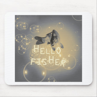 Hello fisher mouse pad