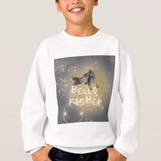 Hello fisher sweatshirt
