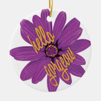 Hello Gorgeous Ornament
