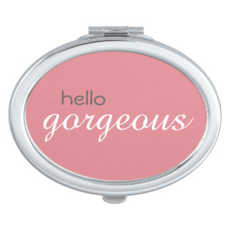 """""""Hello Gorgeous"""" Oval Compact Mirror"""