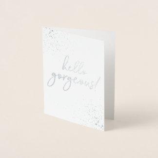 Hello Gorgeous! Silver Foiled Thank You Card