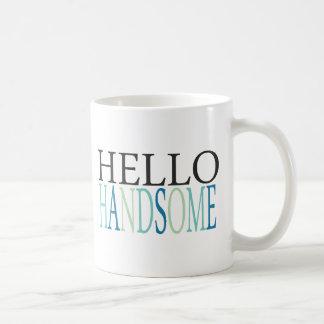 HELLO HANDSOME COMPLIMENTS EXPRESSIONS FEELINGS SA COFFEE MUG