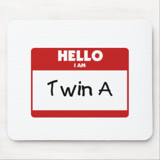 Hello I Am Twin A Mouse Mat