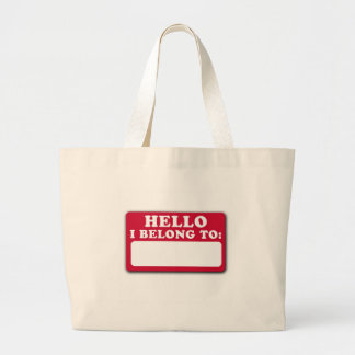 Hello, I belong to... Tote Bags