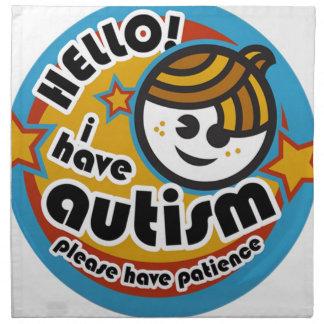 HELLO I HAVE AUTISM - AWARENESS NAPKIN