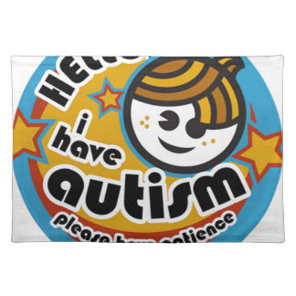 HELLO I HAVE AUTISM - AWARENESS PLACEMAT