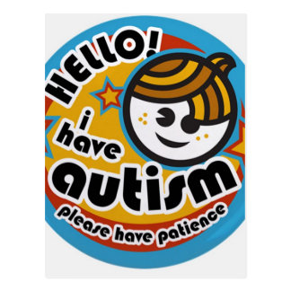 HELLO I HAVE AUTISM - AWARENESS POSTCARD