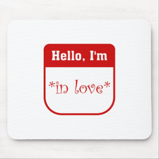 Hello I m in love mousepad