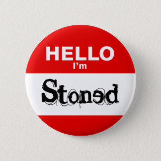 Hello I'm Stoned Funny Nametag 6 Cm Round Badge