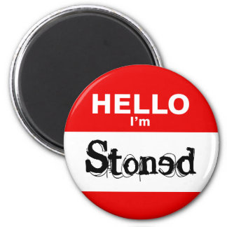 Hello I'm Stoned Funny Nametag Magnet
