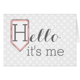 Hello it's me | Thinking of You Stationary Card
