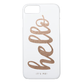 HELLO It's Me typography script bronze iPhone 7 iPhone 7 Case