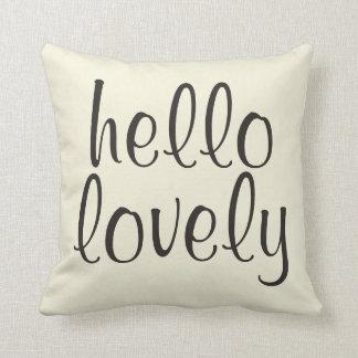 Hello Lovely Pillow
