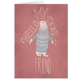 Hello My Dear Friend Penguin Post Card