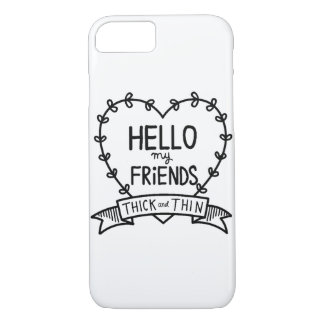 HELLO MY FRIENDS CASE