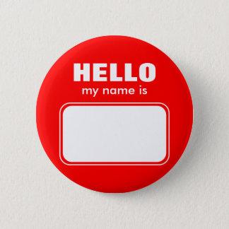 Hello My Name Is 6 Cm Round Badge