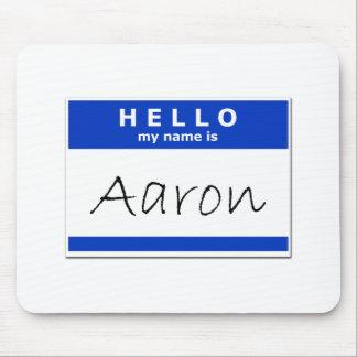 Hello My Name Is Aaron Mousepads