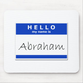 Hello My Name Is Abraham Mousepads