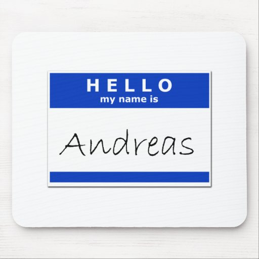 Hello My Name Is Andreas Mousepad