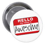 Hello, My Name is Awesome 7.5 Cm Round Badge