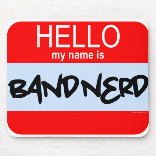 Hello! My Name Is Band Nerd Mouse Mats