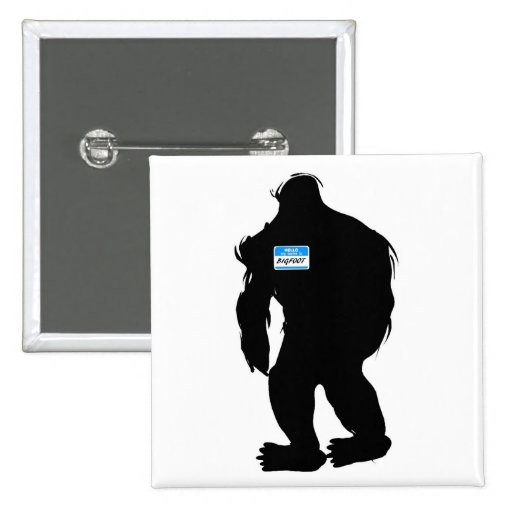 Hello-My Name Is BigFoot Pinback Button
