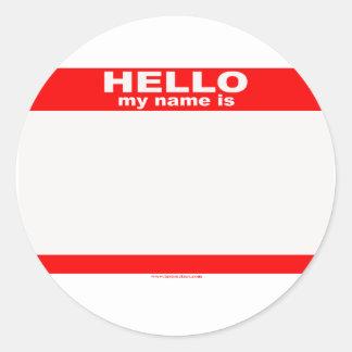 Hello my name is BLANK copy Round Sticker