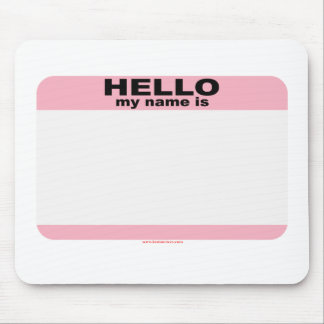 Hello my name is BLANK PINK copy Mouse Pad