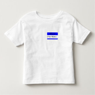Hello, my name is...Blue Name Tag Toddler T-shirt