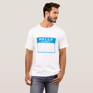 Hello, My Name Is (blue) T-Shirt