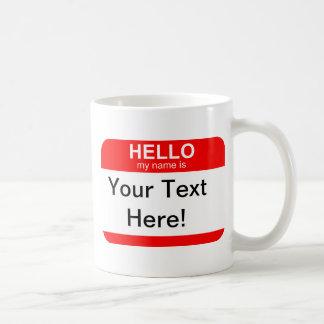 Hello My Name is Flexible Coffee Mug
