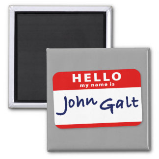 Hello My Name is John Galt Refrigerator Magnets