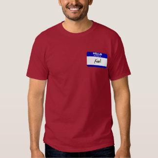 Hello My Name Is Karl (Blue) Tshirt
