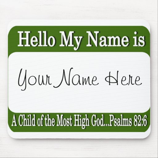 Hello My Name Is... Mousepad