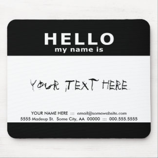 hello my name is mouse pads