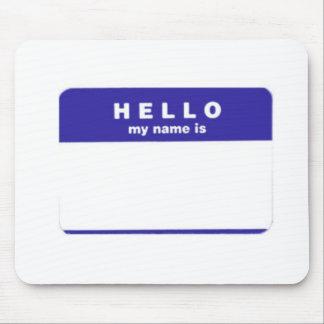 Hello My Name Is Mousepad