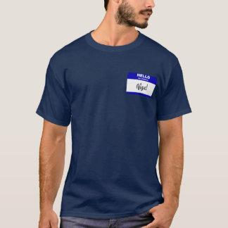 Hello My Name Is Nigel (Blue) T-Shirt